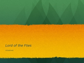 Lord of the Flies–Vocabulary PowerPoint Presentation