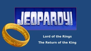 Lord of the Rings Jeopardy-The Return of the King