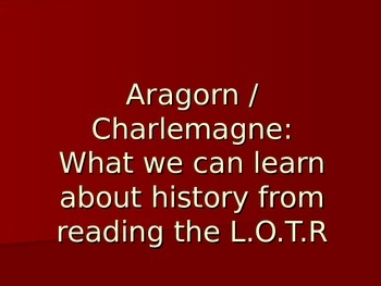 Lord of the Rings - What we can learn about history from reading Tolkien
