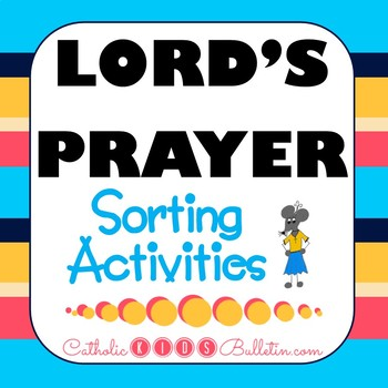 Lord's Prayer & Our Father Prayer Sorting Activities