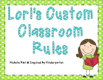 Lori's Custom Classroom Rules