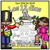 Los 12 días (doce dias) de Navidad - 12 Days of Christmas Spanish Pack