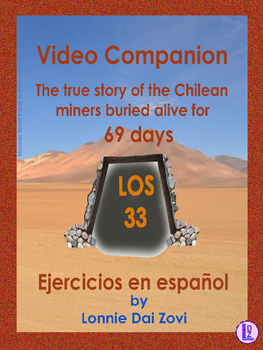 Los  33- La historia de los  mineros chilenos (Video Companion Packet