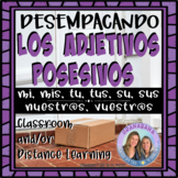 Desempacando Los Adjetivos Posesivos / Unpacking Possessive Adjectives