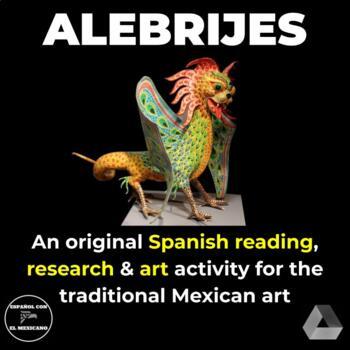 Los Alebrijes - Mexican Reading and Art Activity