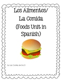 Los Alimentos (Foods Unit in Spanish)