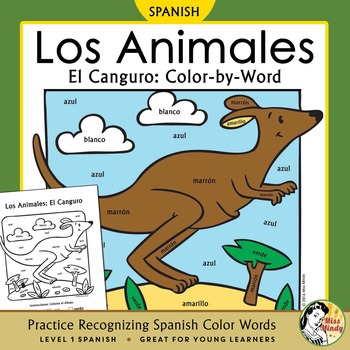 Los Animales: El Canguro ~ Recognizing Spanish Color Names