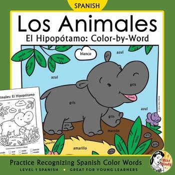 Los Animales: El Hipopótamo ~ Recognizing Spanish Color Names Color-by-Word