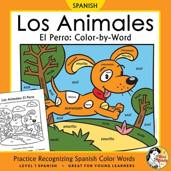 Los Animales El Perro Spanish Color Names Color By Word Dog