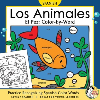 Los Animales: El Pez ~ Recognizing Spanish Color Names Col