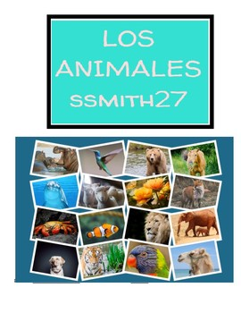 Los Animales - Spanish Animals