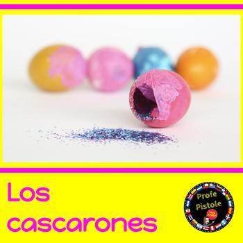 Los Cascarones:  Confetti-filled Easter Eggs  -  Spanish Reading Passage