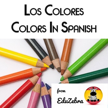 Los Colores - Colors in Spanish - Activity Pack