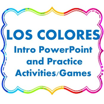Los Colores - Spanish Colors Introduction PowerPoint
