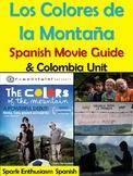 Los Colores de la Montana Movie Packet and Colombia Unit