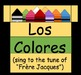 "Los Colores song: PowerPoint (sung to the tune of ""Frère Jacques"")"