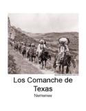 Los Comanche de Texas/The Texas Comanche - Spanish