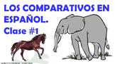 Los Comparativos en español (1) / Comparatives in Spanish (1)