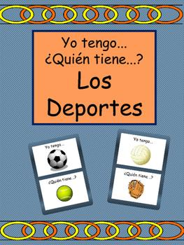 Los Deportes Yo tengo/¿Quién tiene? Card Game- Spanish Spo