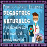 Desastres Naturales Scaffolded Novice Mid Collaborative Story * Día de La Tierra