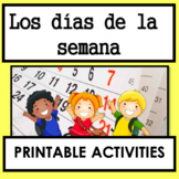 Los Días de la Semana / Days of the Week in Spanish Worksheets / Printable