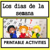 Los Días de la Semana / Days of the Week in Spanish Worksheets / Printable