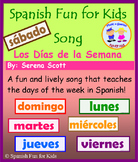 Los Días de la Semana Song (Days of the Week song in Spanish)