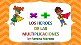 Los Heroes de la Multiplicacion and Beyond