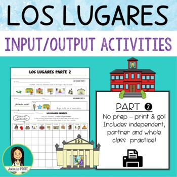 Los Lugares / Spanish Places Input, Output Activities Part 2