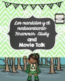 Los mandatos informales:  Grammar Study, #AUTHRES, Music and Movie Talk!