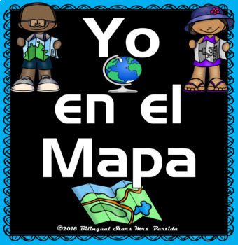 "Los Mapas ""Yo en el Mapa ""    Habilidades usando mapas  Where We Life"