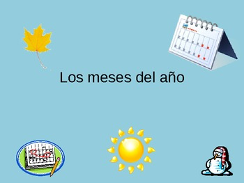 Los Meses Spanish Months of the year PowerPoint PPT