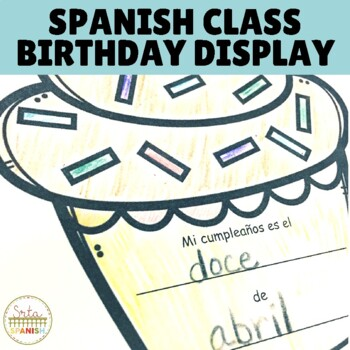 Spanish Months of the Year and Classroom Birthdays Bulletin Board/Word Wall