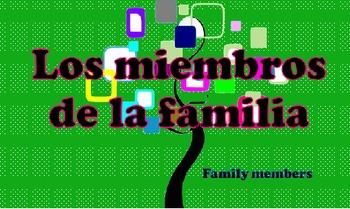 Los Miembros de La Familia (Family Members)