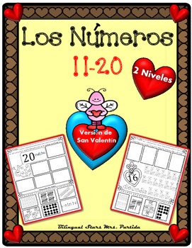 Los Numeros 11-20 numeros San Valentín  Representing numbers 11-20 Mrs. Partida