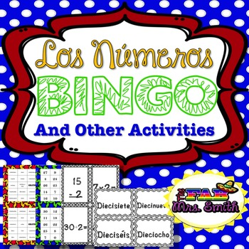 Spanish Numbers: Los Números BINGO and Other Activities