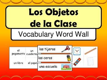 Los Objetos de la Clase Word Wall - Classroom Objects Vocabulary in Spanish