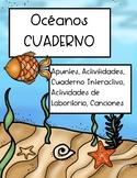 Los Océanos Cuaderno Interactivo (Capítulo Total) 57 Páginas, VA SOL 5.7