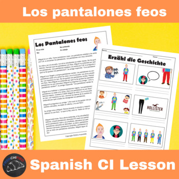 Los Pantalones Feos - a Comprehensible Input lesson for Spanish learners