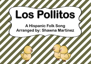 """""""Los Pollitos"""" a Hispanic Folk Song (third grade)"""