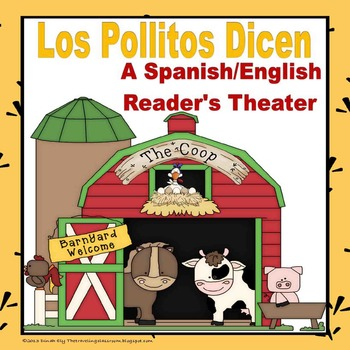 Los Pollitos Dicen - Spanish and English Reader's Theater