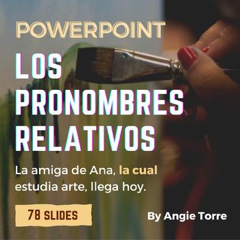 Los Pronombres Relativos for AP Spanish