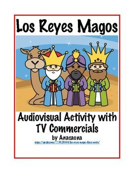 Los Reyes Magos Audiovisual Interpretive Activity with TV Commercials