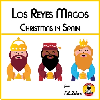 Christmas in Spain - Los Reyes Magos - Activity Pack