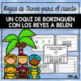 """Los Reyes Magos - Hojas de tarea al cuento: """"Un coquí de B"""