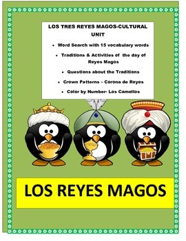 Los Reyes Magos - Three Kings Day- Traditions- Cultural Le