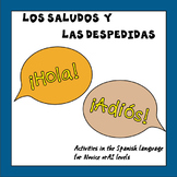 Los Saludos y las Despedidas en Español/Greetings and Goodbyes in Spanish