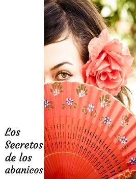 Los Secretos de los abanicos- Secret lanugage of Spanish fans- Cultural Reading