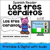 Los Tres Cerditos Spanish Reader + BOOM Version with audio