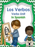 Los Verbos/Verbs Unit In Spanish